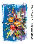 oil painting a bouquet of... | Shutterstock . vector #742428769