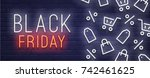 black friday neon sign. web... | Shutterstock .eps vector #742461625