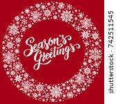 season s greetings  christmas... | Shutterstock .eps vector #742511545