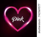 pink love heart romantic...   Shutterstock .eps vector #742569577