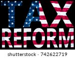 tax reform bold letters sign on ...