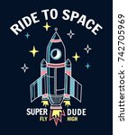 ride to space slogan graphic... | Shutterstock .eps vector #742705969