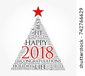 2018 year greeting word cloud... | Shutterstock . vector #742766629