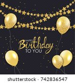 abstract happy birthday... | Shutterstock .eps vector #742836547