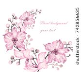 floral background bouquet of... | Shutterstock . vector #742856635