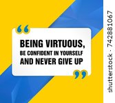 vector quote. being virtuous ... | Shutterstock .eps vector #742881067