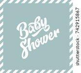 baby shower invite greeting card | Shutterstock .eps vector #742915867