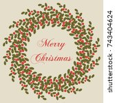 christmas holly card. round... | Shutterstock .eps vector #743404624