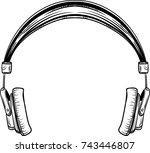 hand drawn vintage headphones.... | Shutterstock .eps vector #743446807