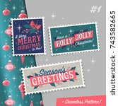 christmas stamps with holiday... | Shutterstock .eps vector #743582665
