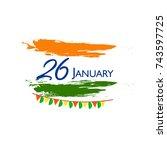 happy republic day background... | Shutterstock .eps vector #743597725