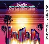 new retro wave background.... | Shutterstock .eps vector #743601205