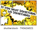 If You Want Something. Do...