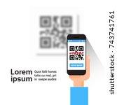 hand hold smart phone scanning... | Shutterstock .eps vector #743741761