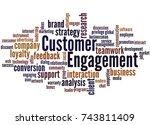 customer engagement  word cloud ... | Shutterstock . vector #743811409
