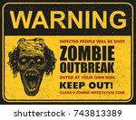 poster zombie outbreak. sign...   Shutterstock .eps vector #743813389