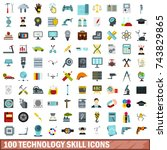 100 technology skill icons set... | Shutterstock . vector #743829865