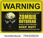 poster zombie outbreak. sign... | Shutterstock .eps vector #744103024