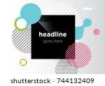 abstract modern geometric... | Shutterstock .eps vector #744132409