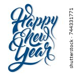 inscription happy new year | Shutterstock .eps vector #744331771
