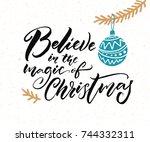 believe in the magic of... | Shutterstock .eps vector #744332311