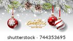 christmas card with red balls... | Shutterstock .eps vector #744353695