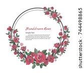 flower frame of rose. drawing... | Shutterstock .eps vector #744498865