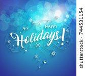 happy holidays vector text... | Shutterstock .eps vector #744531154