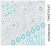 winter card. the lettering  ... | Shutterstock .eps vector #744575167