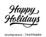 happy holidays lettering | Shutterstock .eps vector #744596884
