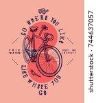 go where you like  like where... | Shutterstock .eps vector #744637057