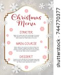 christmas menu with snowflake... | Shutterstock .eps vector #744770377