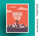 the mountains are calling.... | Shutterstock .eps vector #744857029