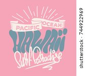 t shirt design of hawaii vector ... | Shutterstock .eps vector #744922969