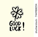 good luck. hand drawn sketchy...   Shutterstock .eps vector #744988054