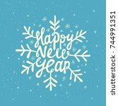 happy new year lettering. hand... | Shutterstock .eps vector #744991351