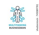 multitasking businessman... | Shutterstock .eps vector #745089781