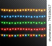 set of glowing christmas lights ... | Shutterstock .eps vector #745106317
