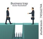 business trap concept. deceit... | Shutterstock .eps vector #745162744