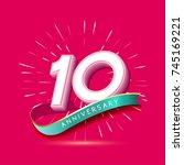 10 years anniversary logo... | Shutterstock .eps vector #745169221