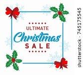 ultimate christmas sale banner... | Shutterstock .eps vector #745175545