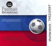 abstract soccer ball graphic... | Shutterstock .eps vector #745219597
