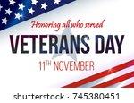 veterans day. honoring all who... | Shutterstock .eps vector #745380451