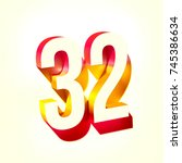 number thirty two 32 with... | Shutterstock . vector #745386634