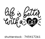life is better with a cat... | Shutterstock .eps vector #745417261