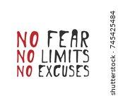 no fear. no limits. no regrets  ... | Shutterstock .eps vector #745425484