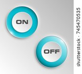 web round button on   off... | Shutterstock .eps vector #745470535