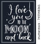 i love you to the moon and back ... | Shutterstock .eps vector #745548361