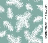 fir branch seamless pattern. | Shutterstock .eps vector #745567084