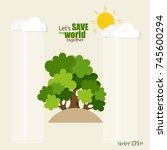 eco friendly. ecology concept... | Shutterstock .eps vector #745600294